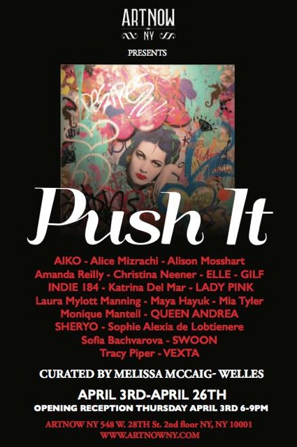 PUSH IT Art Exhibition, NY.