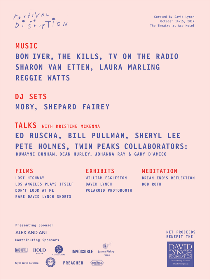 David Lynch Festival of Disruption October 14th and 15th 2017
