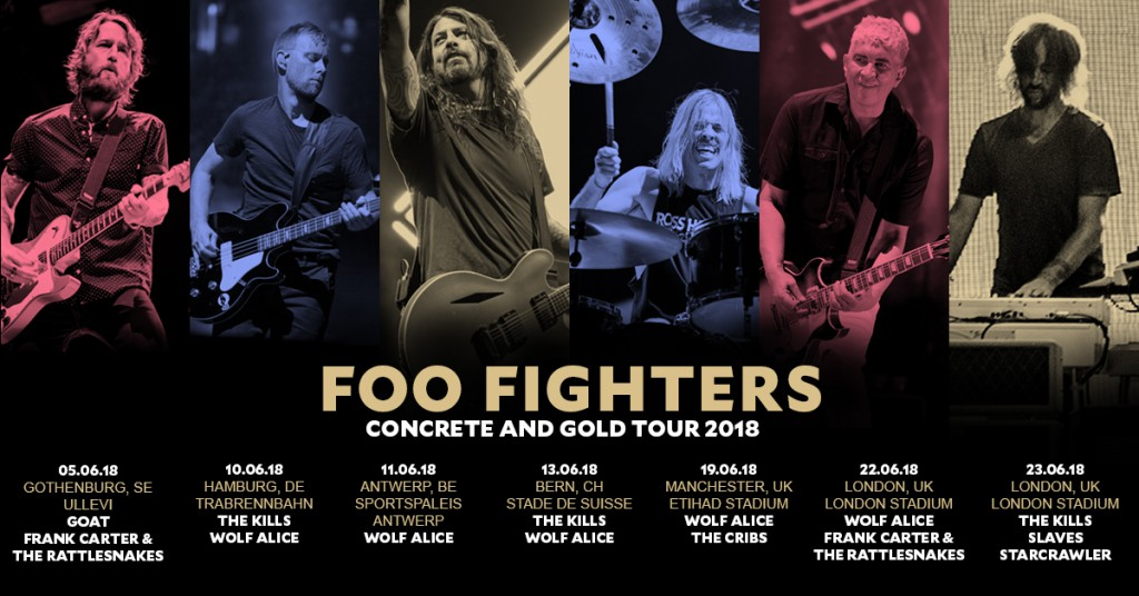 Summer shows in 2018 with Foo Fighters